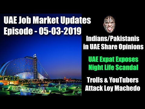 UAE March 2019 Market Update, UAE Expat Exposes Night Life Business & UAE Expats Share Opinions
