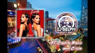 Becky G - MALA SANTA (DJ Selphi bachata ft Camilo Bass & Cisco)