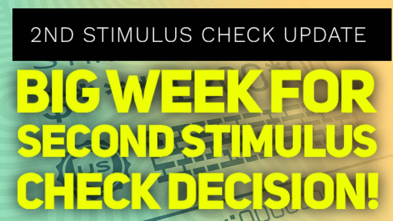 2nd Stimulus Update June 29th: VERY important week for second stimulus check!
