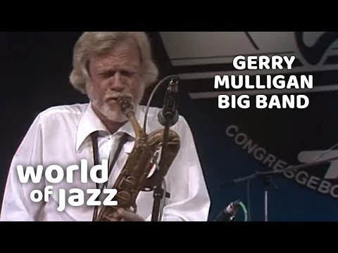 Gerry Mulligan & his Big Band live at the North Sea Jazz Festival • 16-07-1982 • World of Jazz