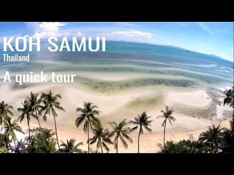 A quick tour around  Koh Samui Thailand