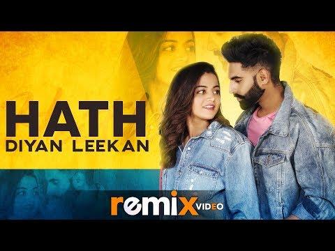 Hath Diyan Leekan Remix  Parmish Verma  Yash Wadali  Wamiqa Gabbi  Latest Remix Songs 2019