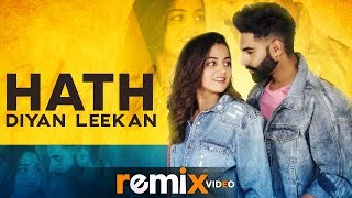 Hath Diyan Leekan (Remix) | Parmish Verma | Yash Wadali | Wamiqa Gabbi | Latest Remix Songs 2019