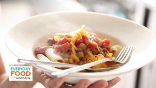 Stovetop Chili Mac | Everyday Food With Sarah Carey