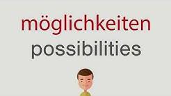 Wie heißt möglichkeiten auf englisch