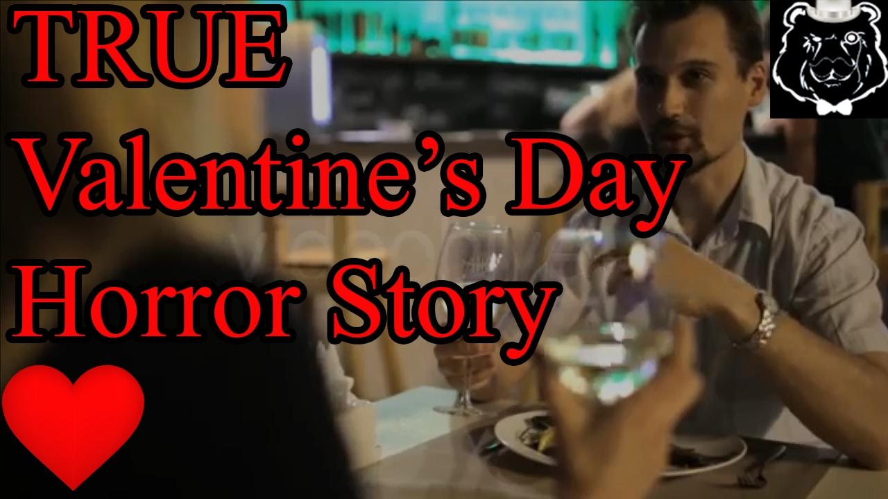 True Valentine S Day Horror Story Youtube