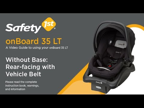 Onboard 35 Lt With Base Rear Facing With Latch Installation
