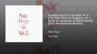 Another Brick In The Wall, Pt. 3 (The Wall Work In Progress, Pt. 1, 1979) (Programme 2) (Band...