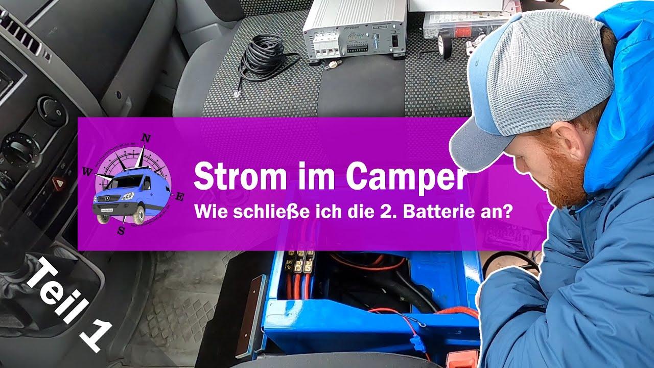 Strom im Wohnmobil/CamperVan - Anschluss der 8. Batterie Verbraucherbatterie