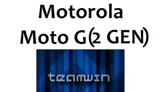 How To Install Custom Recovery Moto G 2014 (2nd Gen) (TWRP)