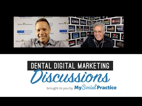 Dental Digital Marketing Discussion with Steven J. Anderson
