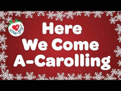 Here We Come A Caroling with Lyrics | Christmas Carol & Song | Children Love to Sing