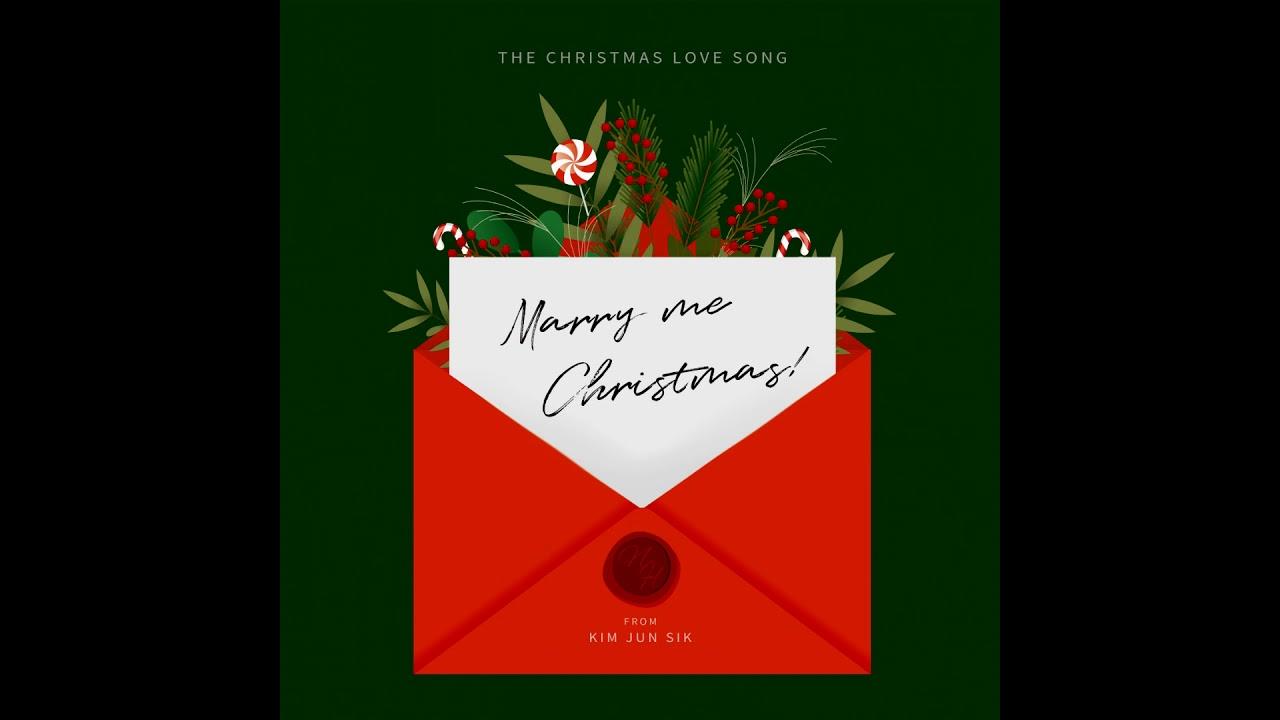 김준식 (Kim Jun Sik) - 메리미 크리스마스 (Marry Me Christmas)