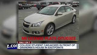 College student carjacked in front of grandma's house in Eastpointe