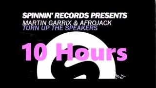 Afrojack & Martin Garrix - Turn Up The Speakers (10 Hours) ☆☆