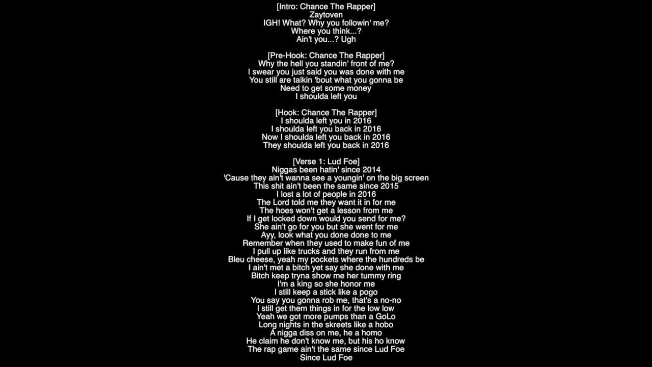 Full Lyrics) I Shoulda Left You Chance The Rapper Jeremih Ft Lud Foe ...