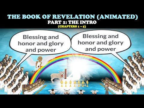 THE BOOK OF REVELATION (ANIMATED) PT. 1 - THE INTRO (Chapters 1 - 5)