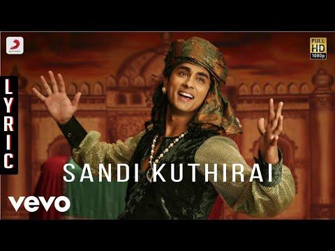 Kaaviyathalaivan - Sandi Kuthirai Lyric | A.R.Rahman | Siddharth, Prithviraj Mp3