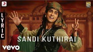 Kaaviyathalaivan - Sandi Kuthirai Lyric | A.R.Rahman | Siddharth, Prithviraj