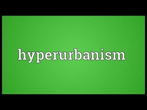 Header of hyperurbanism