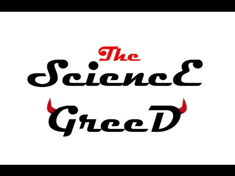 Introduction to Science Greed channel