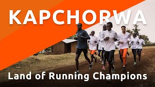 Kapchorwa | Land of Running Champions