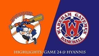 Gatemen Baseball Network Highlights: Wareham Gatemen @ Hyannis Harbor Hawks (7/8/18)