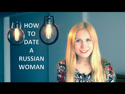 Dating a Russian Woman 2