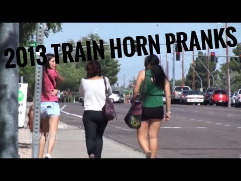2013 TRAIN HORN PRANKS