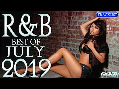 🔥best-of-july🔥new-rnb-2019-urban-&-hip-hop-songs-mix-2019-top-hits-2019-black-club-party-charts
