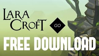 How to download LARA CROFT GO for Free