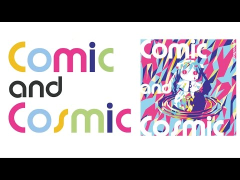 PinocchioP - Indies 3rd & 4th Remastered Album「Comic And Cosmic」/ ピノキオピー [trailer]