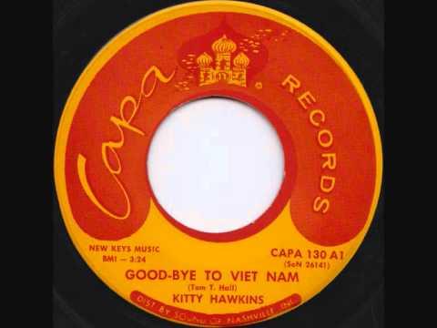 Kitty Hawkins - Good-bye to Viet Nam