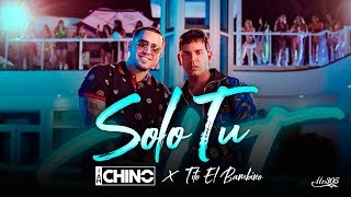 Tito El Bambino, IAmChino - Solo Tu [Official Video]