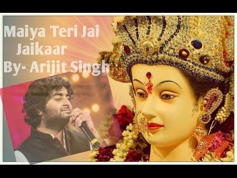 Maiya Teri Jai Jai-Kaara Video With Subtitles | Arijit Singh | Navratri Special