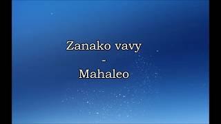 Zanako vavy - Mahaleo