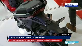 VIDEO: Honda X-ADV Akhirnya Yakin Mengaspal di Indonesia, Harga Rp 450 Juta - JPNN.COM