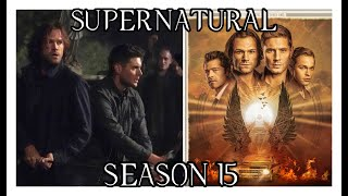 Supernatural | What To Expect In The Last Season (Season 15)