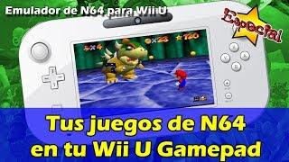 Tus juegos de N64 en tu Wii U Gamepad