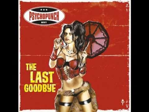 Psychopunch - The Way She's Kissing