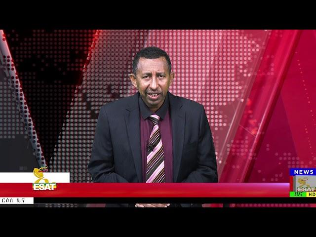 Ethiopian Satellite Television And Radio Esat Latest News From Addis Ababa Amsterdam Washington Dc January 22 2019