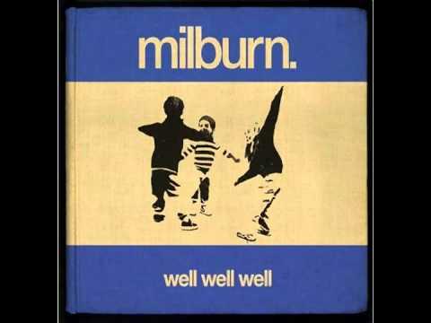 Milburn - Well Well Well (Full Album HD)
