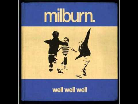 Milburn - Well Well Well (Full Album HD)