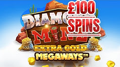 £100 spins stupid gambles on diamond mine megaways all action