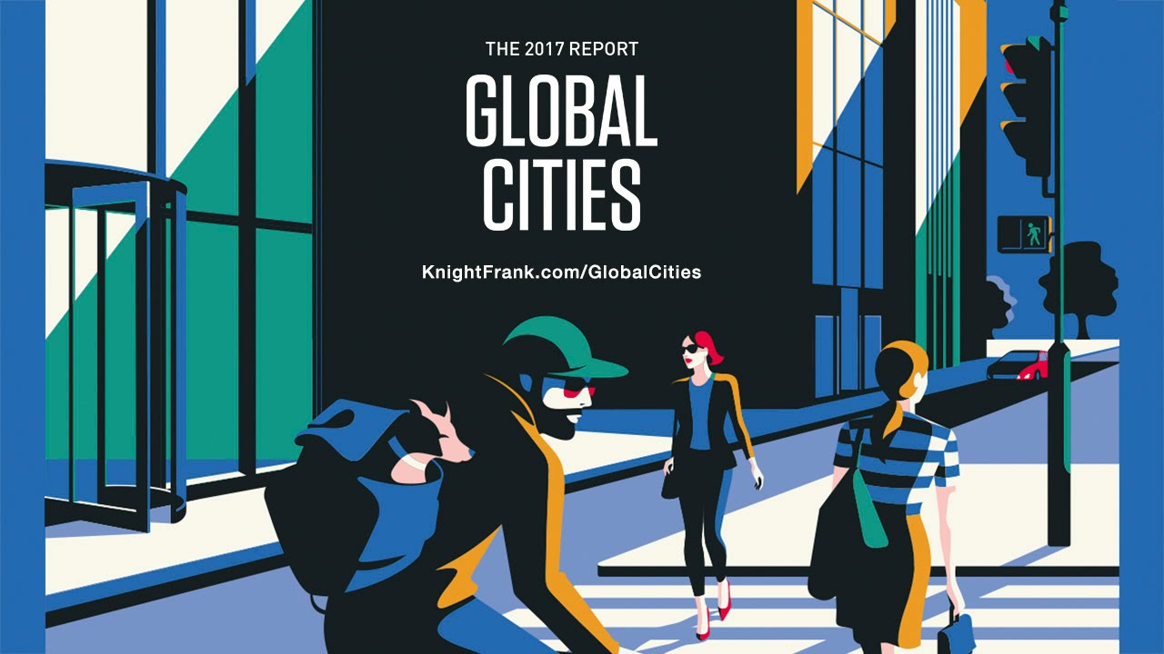 Global cities the 2017 report youtube global cities the 2017 report knight frank sciox Image collections