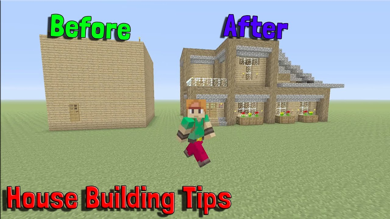 House Building Tips Minecraft House Building Tips How To Make Your House Look Cooler
