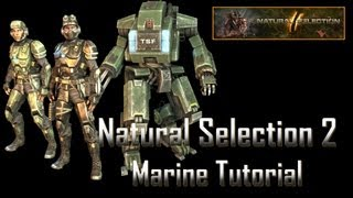 Natural Selection 2 Marine Basics Tutorial