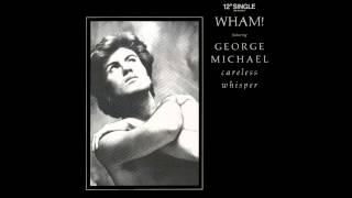 Wham! - Careless Whisper (Instrumental)