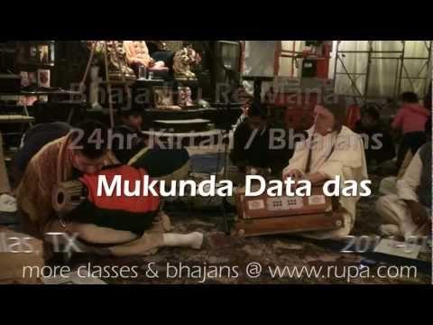 Bhajan - 24hr Kirtan - Mukunda Datta das - Bhaja Hu Re Mana - 25/26
