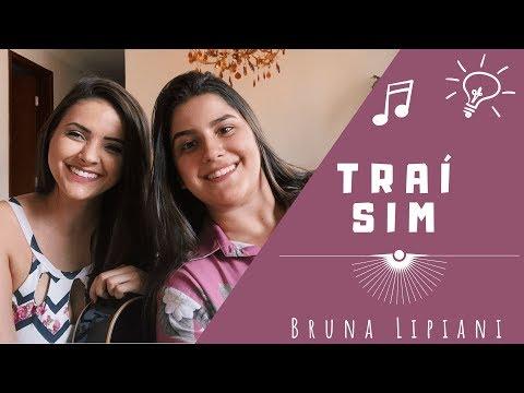Traí Sim - Maiara e Maraisa (Cover Bruna Lipiani e Tati Rosa) thumbnail